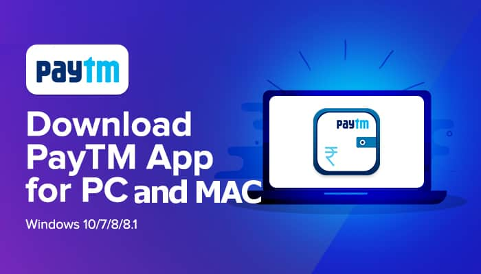 Free Download – Paytm for PC, Windows 7,8,10 and Mac